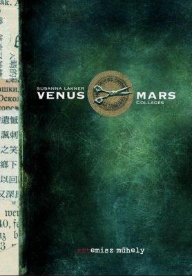Susanna Lakner: Venus & Mars