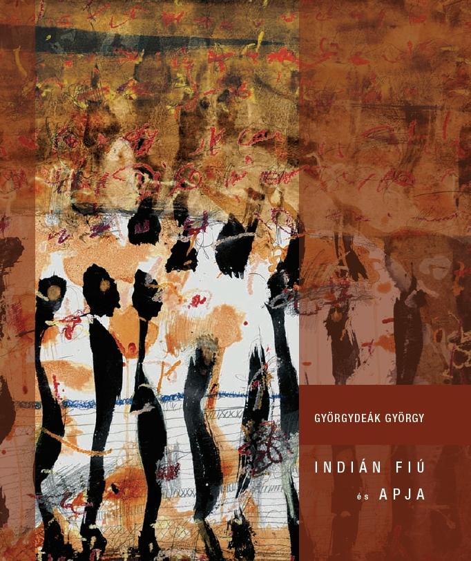 Györgydeák György: Indián fiú és apja - a katalógus borítója