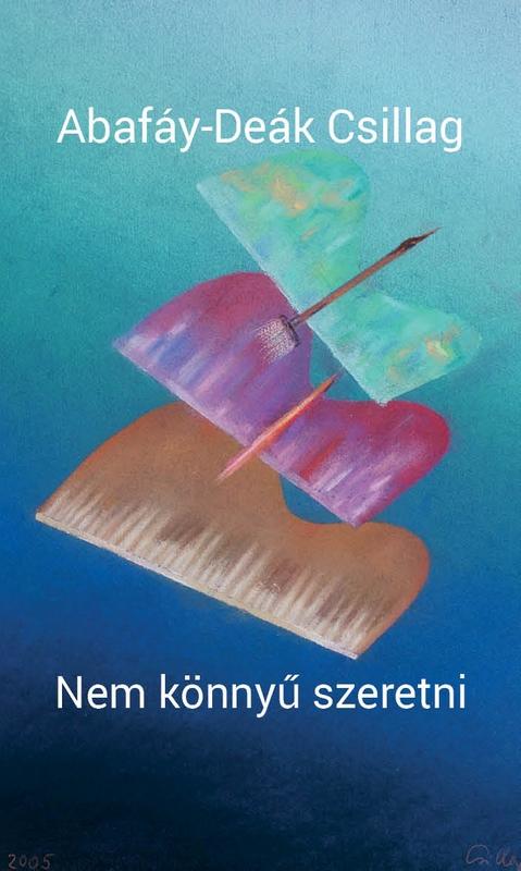 Abafáy-Deák Csillag új könyvének borítója; a közölt novellák ebből a kötetből valók