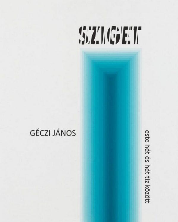 Géczi János új könyvének borítója; a közölt vers ebből a kötetből való
