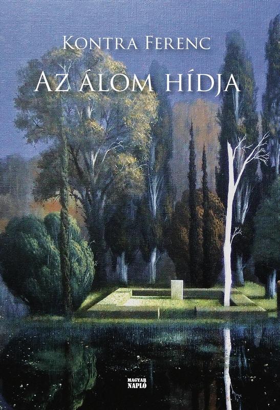 Kontra Ferenc új kötetének címlapja; a közölt szöveg részlet a regényből